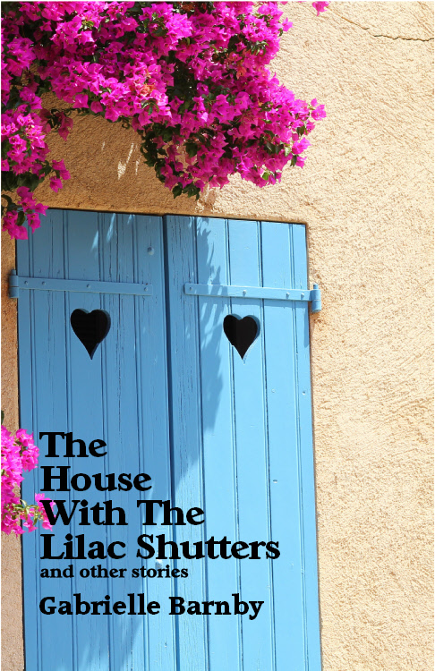 House with the Lilac Shutters and other stories by Gabrielle Barnby. Short stories, fiction, Orkney, Thunderpoint.