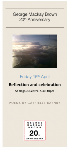 George Mackay Brown 20th Anniversary events, Gabrielle Barnby, Orkney, Kirkwall, Stromness