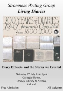 200 Years of Diaries, Dylan Stone, Gabrielle Barnby, Stromness Writers Group, Creative response, Orkney