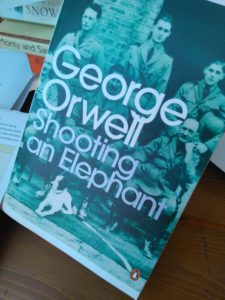 George Orwell, Shooting and Elephant, Book review, Gabrielle Barnby