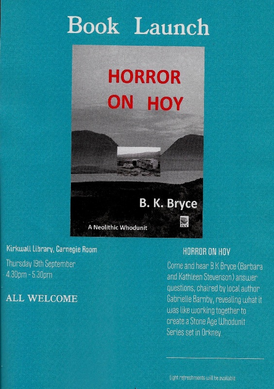 Horror on Hoy, B.K.Bryce, Gabrielle Barnby, Orkney, Book Launch, crime, fiction, ancient