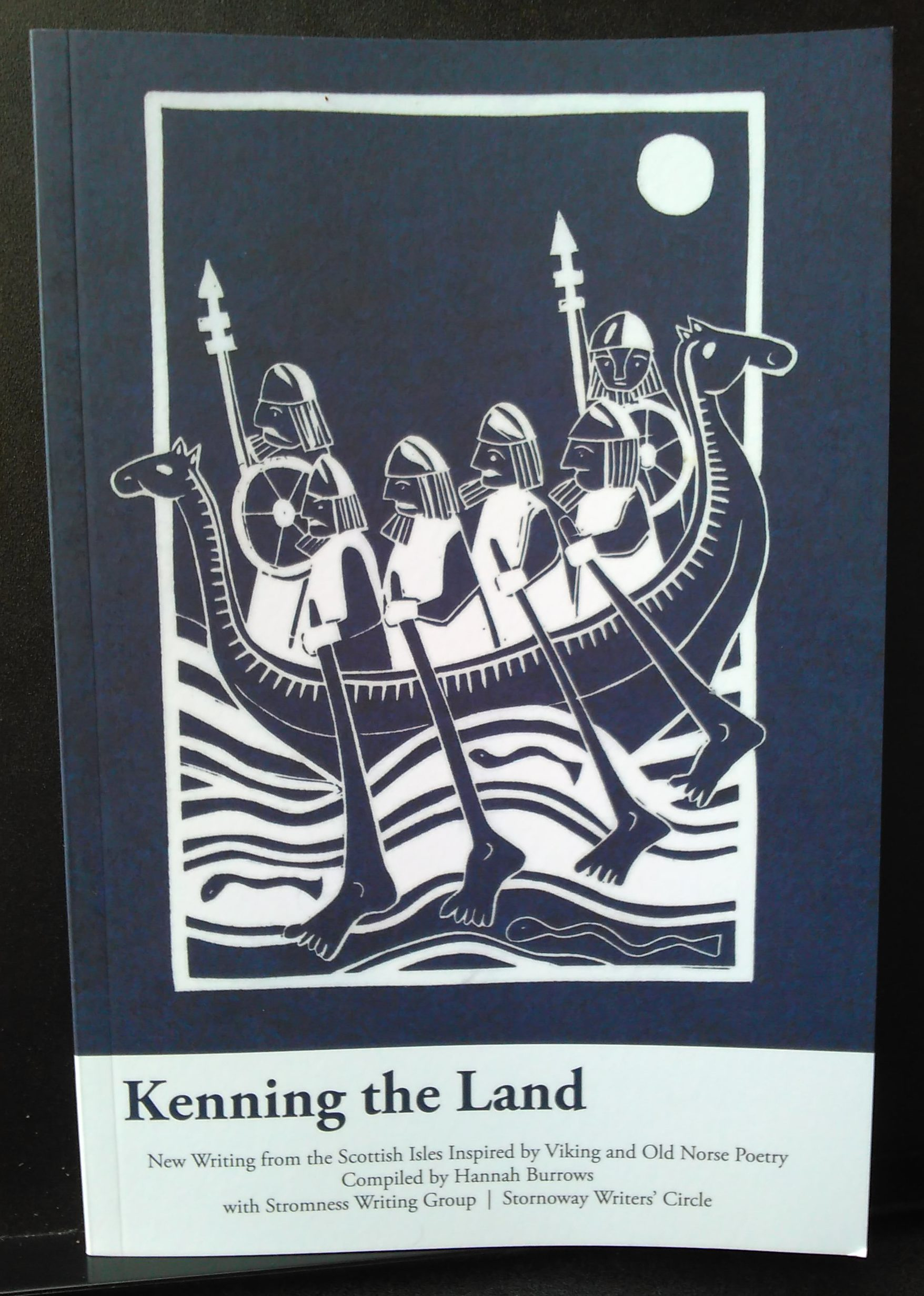 Kenning the Land, Gabrielle Barnby, Stromness Writers Group, Old Norse, Viking, Orkney, Hannah Burrows, University Aberdeen, Stornaway Writers' Circle