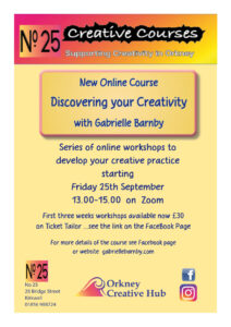 Discovering Your Creativity, On-line course, Gabrielle Barnby, Orkney Creative Hub